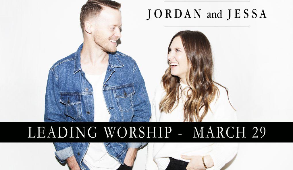 Jordan & Jessa – Guest Worship Leaders