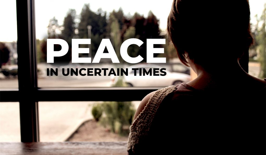 Peace in Uncertain Times (1)