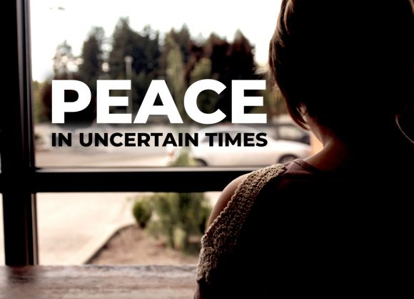 Peace in Uncertain Times (2)