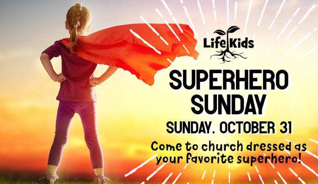 Life Kids Superhero Sunday