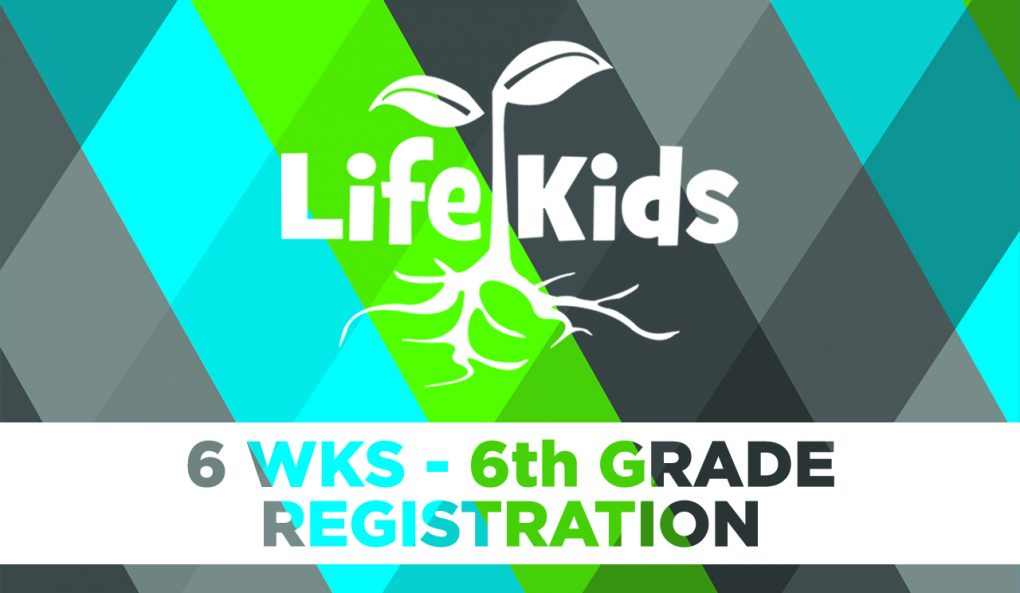 Life Kids Registration