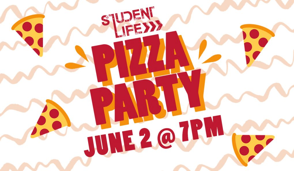 Student Life Pizza Party
